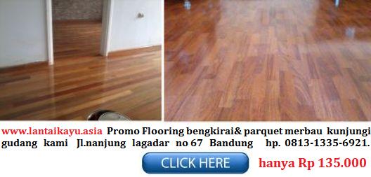 lantai kayu merbau only Rp 135.000,-/m2