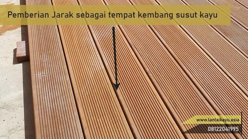 Antisipasi kembang susut decking kayu bengkirai