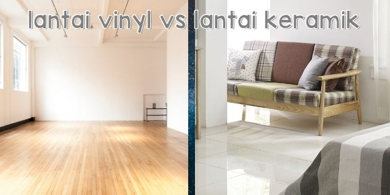 lantai vinyl vs lantai keramik