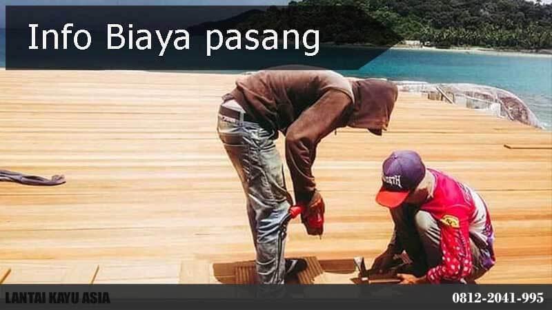 harga pasang lantai kayu