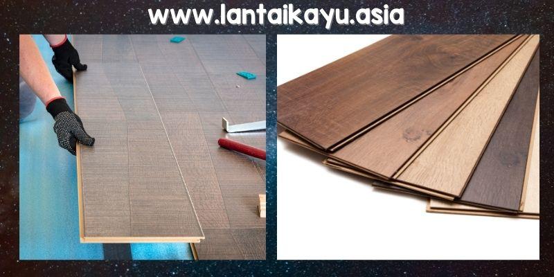 Kelebihan lantai kayu laminated