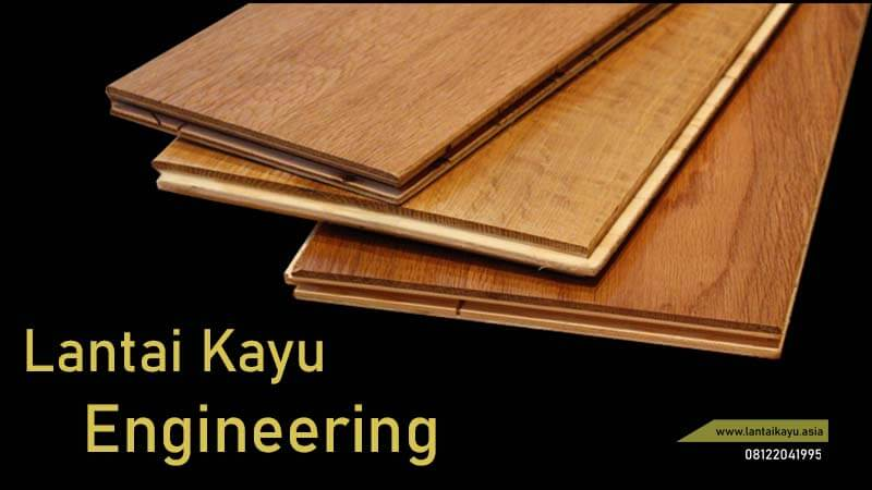jenis lantai kayu Engineering