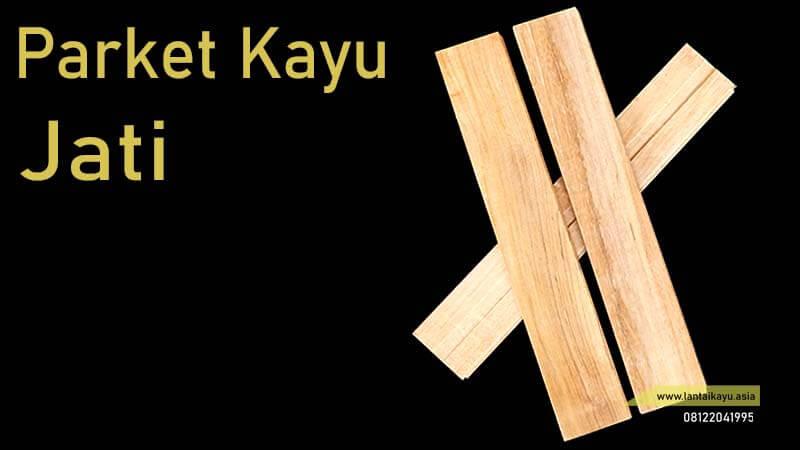 jenis lantai kayu parket Jati