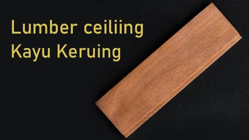 lumbersering kayu keruing