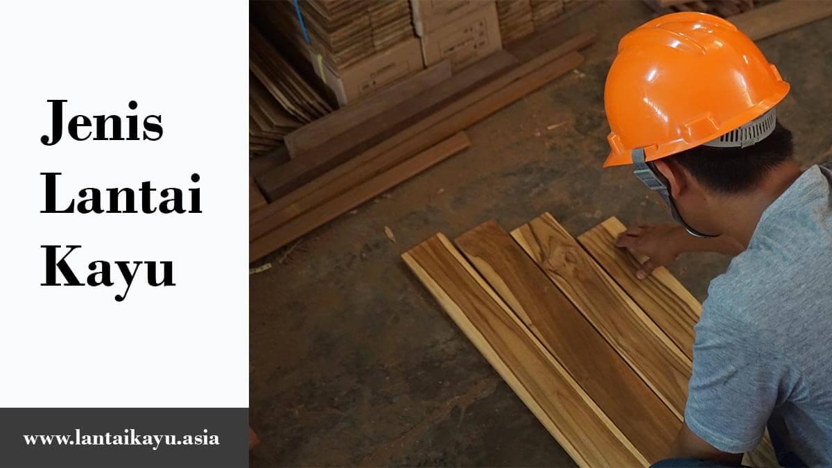 Kenali jenis lantai kayu parket dalam memilih