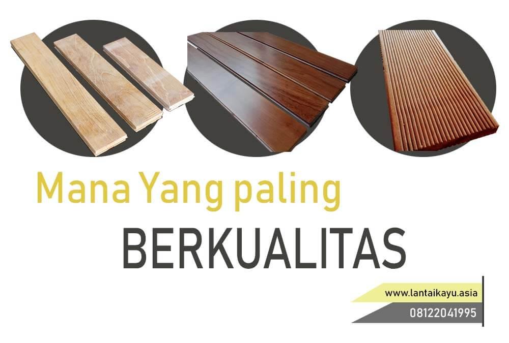 Tips memilih lantai kayu dengan memilih berkualitas
