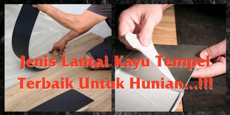 jenis lantai kayu tempel terbaik