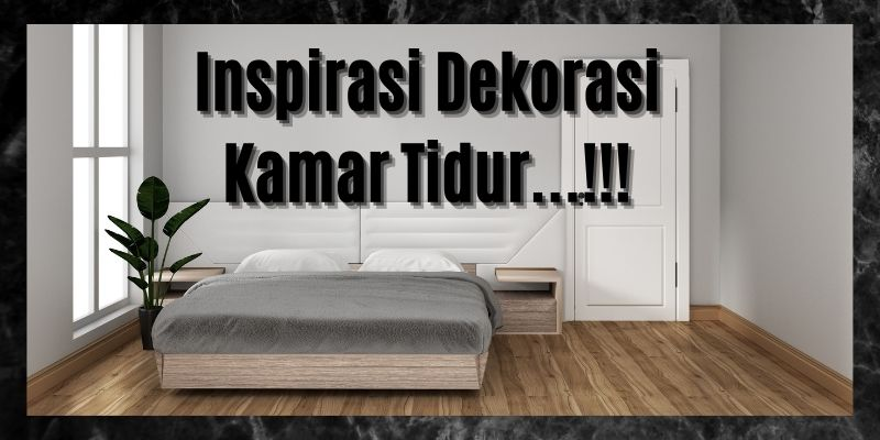 inspirasi dekorasi kamar tidur