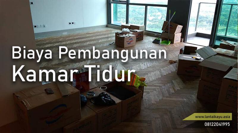 menghitung ongkos/biaya pasang lantai kayu di kamar tidur