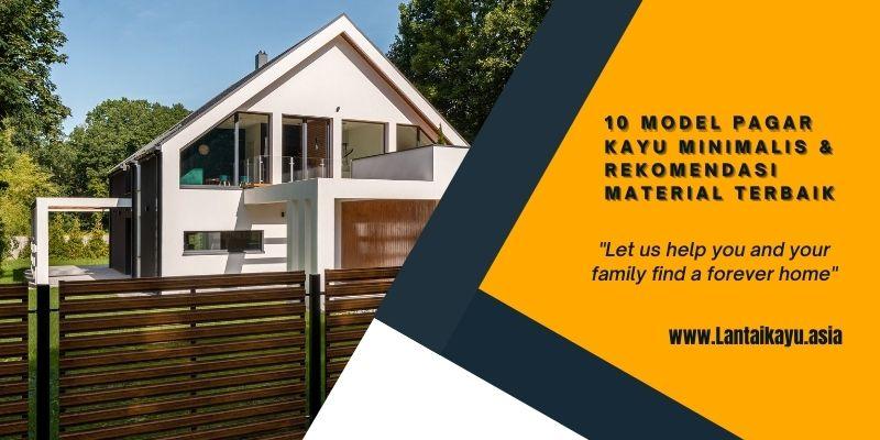 10model pagar kayu minimalis & rekomendasi Material terbaik